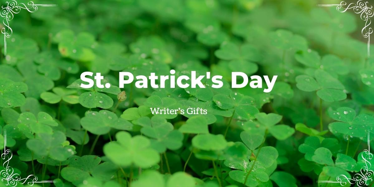 Writer Gifts St Patrick's Day